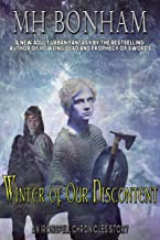 Winter of Our Discontent: An Adult Urban Fantasy (The Ironspell Chronicles Book 8)