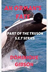 An Orman's Fate: The Truson S.E.T. Series Kindle Edition