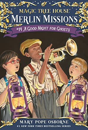 A Good Night for Ghosts (Magic Tree House (R) Merlin Mission Book 14) (English Edition)