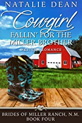 Cowgirl Fallin' for the Miller Brother: Western Romance (Brides of Miller Ranch, N.M. Book 4) Kindle Edition