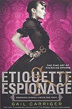 Etiquette & Espionage (Finishing School, 1)