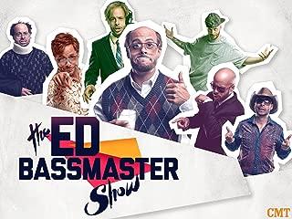 The Ed Bassmaster Show Season 1