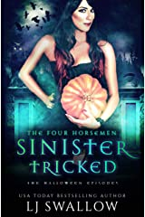 The Four Horsemen: Sinister and Tricked: The Halloween Episodes (The Four Horsemen Series Book 9) Kindle Edition