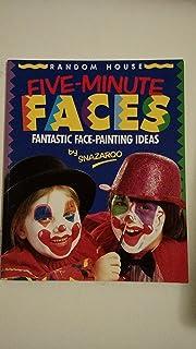 Five-Minute Faces/Fantastic Face-Painting Ideas
