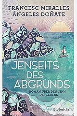 Jenseits des Abgrunds: Roman über den Sinn des Lebens (German Edition) Kindle Edition
