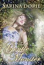 The Gentle Monster: An Enchanted Fairy Tale (The Chronicles of Forget-Me-Not Forest Book 3) (English Edition)