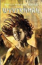 Wyvernhail: The Kiesha'ra: Volume Five