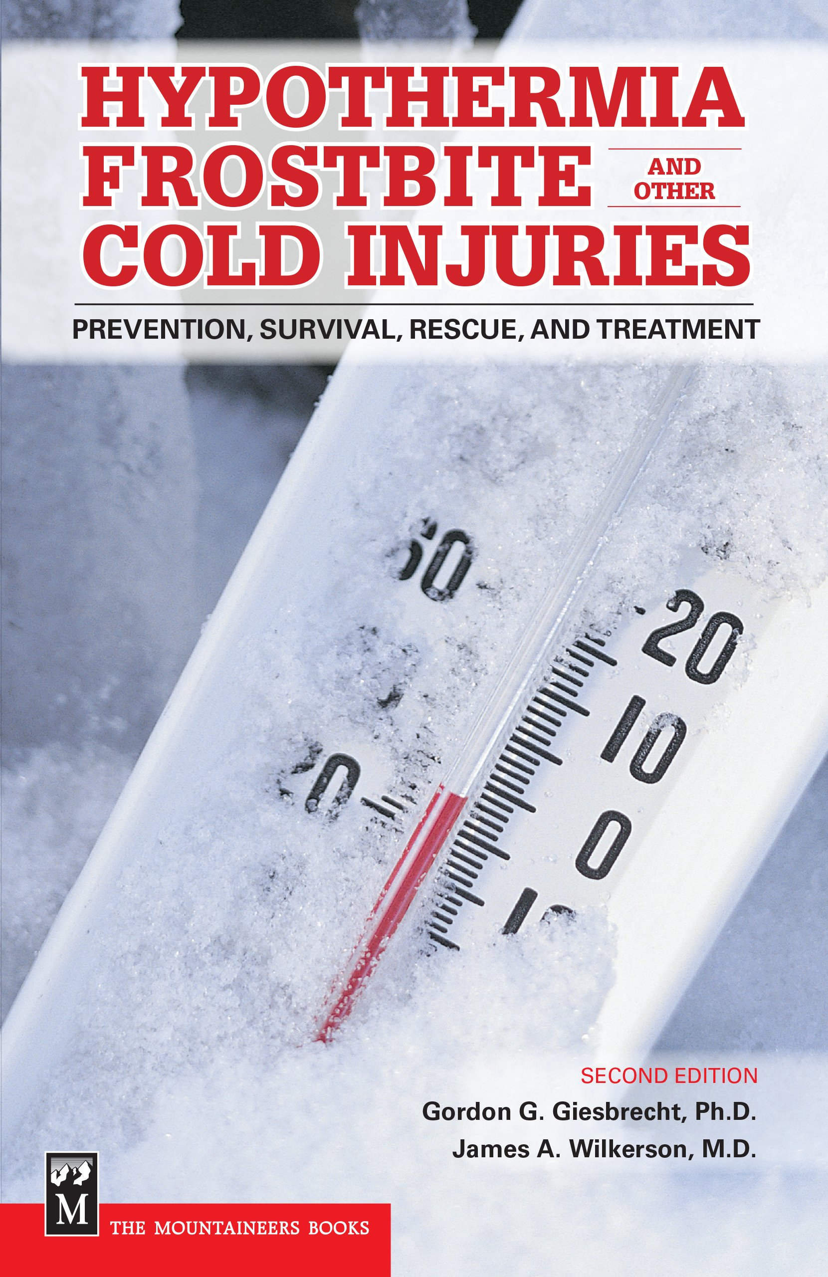 Download Hypothermia Frostbite And Other Cold Injuries: Prevention, Recognition, Rescue, And Treatment 