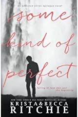 Some Kind of Perfect (Calloway Sisters) Kindle Edition