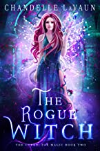 The Rogue Witch (The Coven: Fae Magic Book 2) (English Edition)