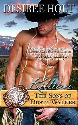 Killian (The Sons of Dusty Walker Book 3)