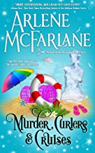 Murder, Curlers, and Cruises: A Valentine Beaumont Mystery (The Murder, Curlers Series Book 3)