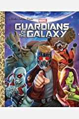 Guardians of the Galaxy (Marvel: Guardians of the Galaxy) (Little Golden Book) Hardcover