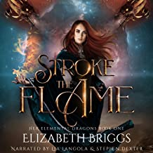 Stroke the Flame: Her Elemental Dragons, Book 1