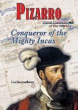 Pizarro: Conqueror of the Mighty Incas (Great Explorers of the World)