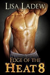 Edge of the Heat 8