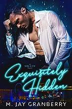 Exquisitely Hidden: A Sin City Tale