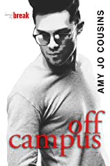 Off Campus (Bend or Break Book 1) Kindle Edition
