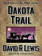 Dakota Trail (the Trail series Book 9)