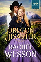 Oregon Disaster (Trails of the Heart Book 5)