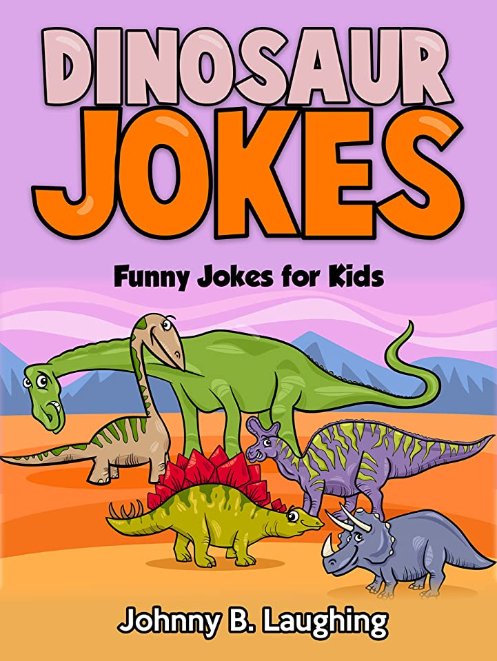 糸借りている鳴り響くDinosaur Jokes: Funny Jokes for Kids (English Edition)