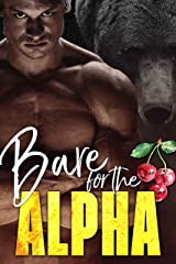 Bare for the Alpha (The Ridge Brothers Bear Shifters Book 1) Kindle Edition
