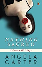 Nothing Sacred: Selected Writings (Virago Modern Classics)