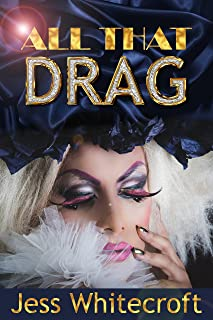 All That Drag (The FuBar Book 1)