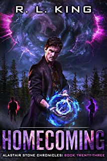 Homecoming: An Alastair Stone Urban Fantasy Novel (Alastair Stone Chronicles Book 23)