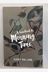 A Handbook to Morning Time Paperback