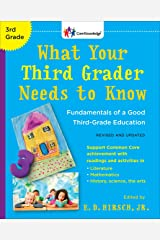 What Your Third Grader Needs to Know (Revised and Updated): Fundamentals of a Good Third-Grade Education Paperback