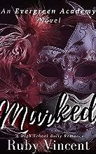 Marked: A Dark High School Bully Romance (An Evergreen Academy Novel Book 1)