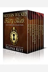 Modern Wicked Fairy Tales: Complete Collection Kindle Edition