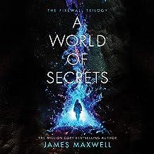 A World of Secrets: The Firewall Trilogy, Book 2