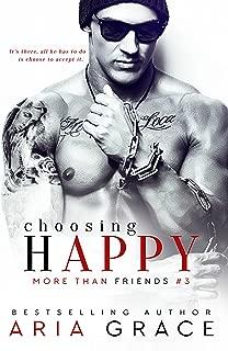 Choosing Happy: M/M Romance (More Than Friends Book 3)