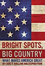 Bright Spots, Big Country: What Makes America Great