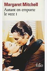 Autant en emporte le vent (French Edition) Kindle Edition