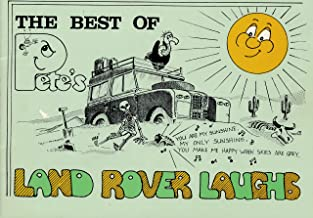 The Best of Pete's Land Rover Laughs