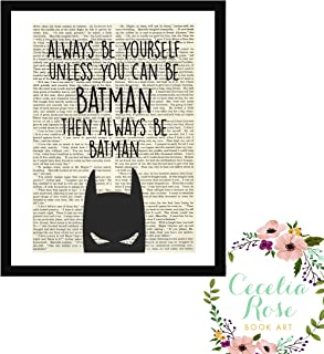 Always Be Yourself Unless You Can Be Batman Then Always Be Batman DC Comics Children's Book Art Typography Farmhouse Quote Upcycled Vintage Book Page Unframed 5x7 Print