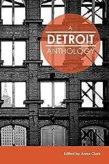 A Detroit Anthology (Belt City Anthologies) Kindle Edition