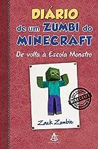 Diário de um zumbi do Minecraft - De volta à Escola Monstro (Diario de um zumbi do Minecraft Livro 8) (Portuguese Edition)