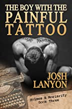 The Boy With The Painful Tattoo: Holmes & Moriarity 3