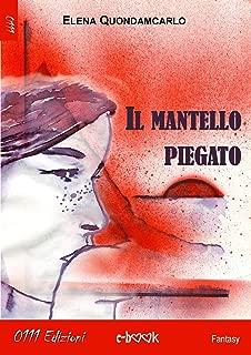 Il mantello piegato (Italian Edition)