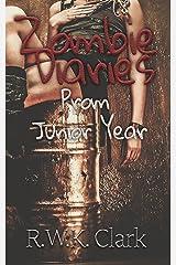 Zombie Diaries Prom Junior Year: The Mavis Saga Kindle Edition