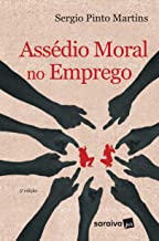 Assédio moral no emprego - 5ª edição de 2017