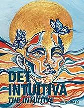 Det Intuitiva – Hur inre visdom når fram