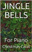 JINGLE BELLS: For Piano (Italian Edition)