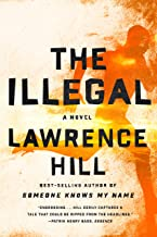 The Illegal: A Novel