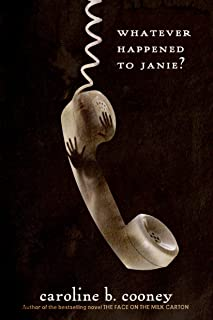 Whatever Happened to Janie? (The Face on the Milk Carton Series)