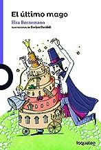El último mago (Spanish Edition)